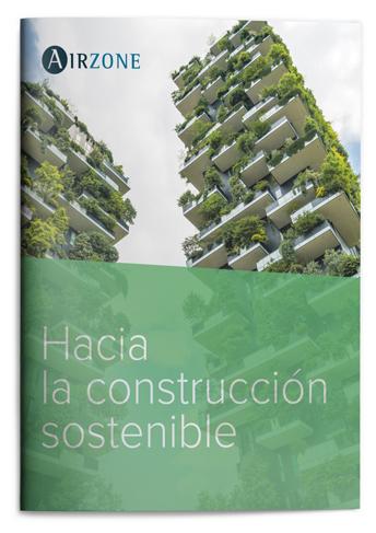 HACIA LA CONSTRUCCIÓN SOSTENIBLE